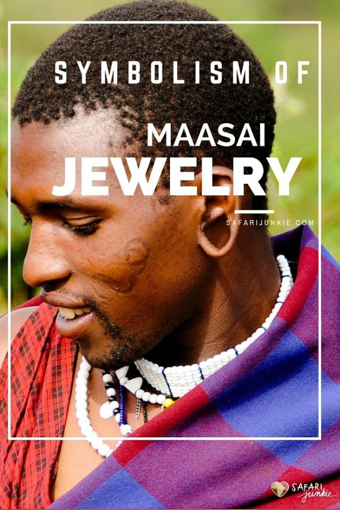symbolism of maasai jewelry