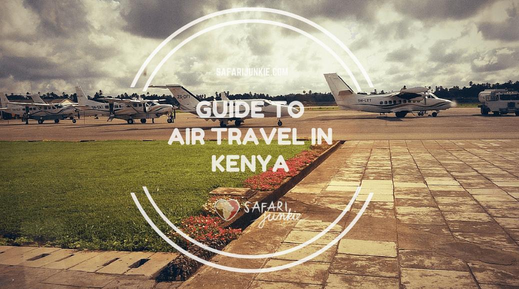 guide to air travel in kenya