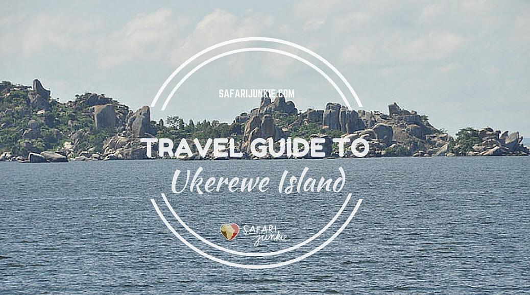 travel guide to Ukerewe Island Victoria Lake