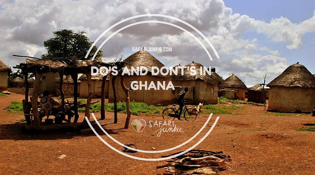 dos and donts in Ghana how to behave culture and customs