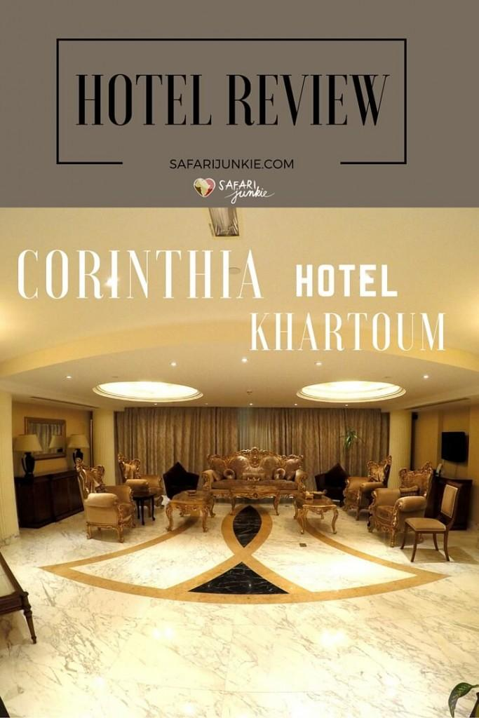 corinthia hotel khartoum review