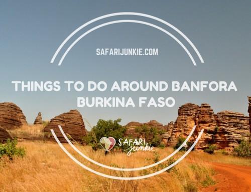 Things to Do Around  Banfora Burkina Faso