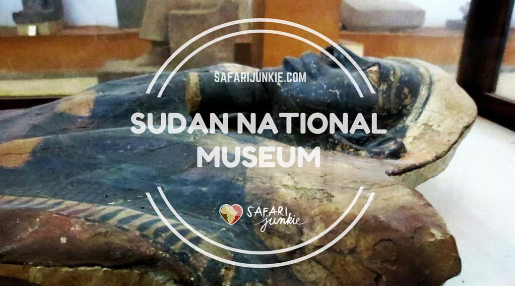 things to do in Khartoum Sudan National Museum Guide