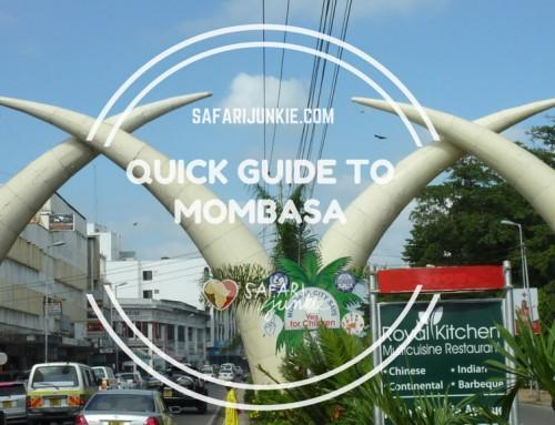 Quick Travel Guide to Mombasa
