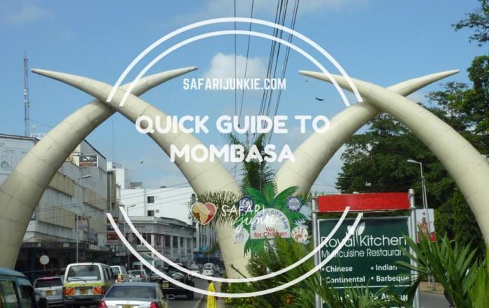 quick travel guide to Mombasa Kenya