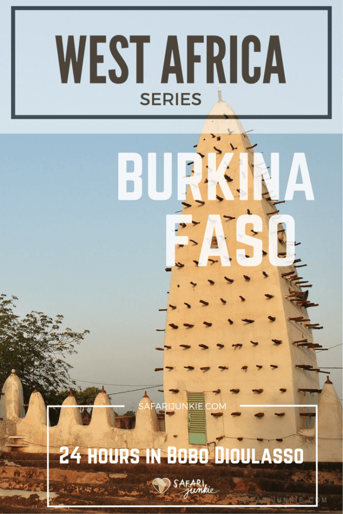 24 hours in Bobo Dioulasso