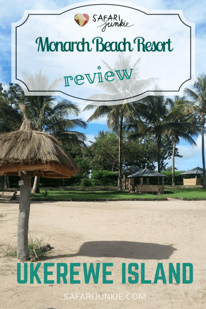 monarch beach resort ukerewe island review