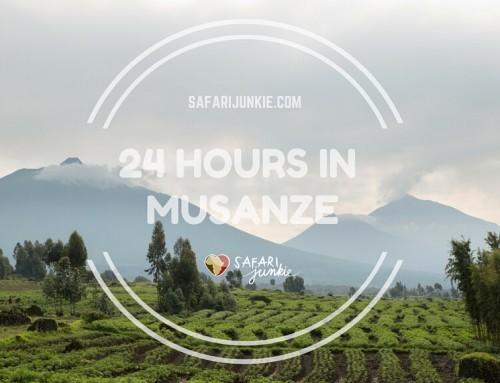 24 Hours in Musanze Rwanda