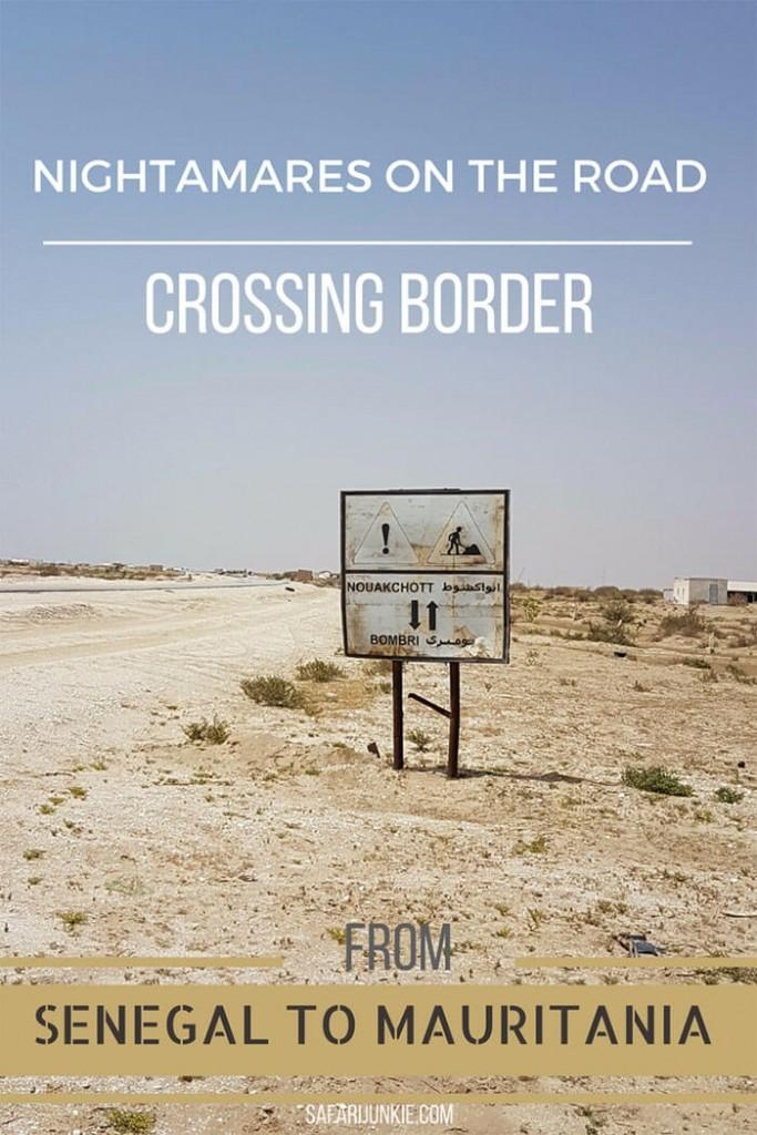 Senegal to Mauritania Border Crossing Tips