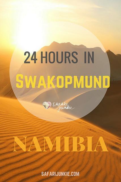 24 Hours in Swakopmund Namibia