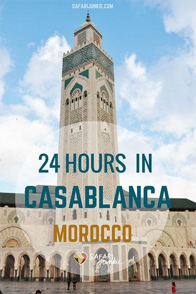 24-Hours-in-Casablanca-Morocco
